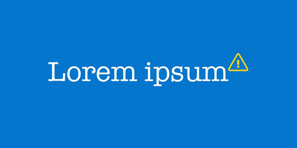 Lorem ipsum passt immer – und das ist das Problem